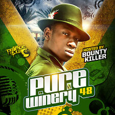 DJ TRIPLE EXE – PURE WINERY 48 (REGGAE MIX CD) HOSTED BY BOUNTY KILLER
