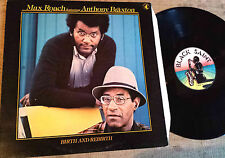 Max Roach Featuring Anthony Braxton ‎– Birth And Rebirth  ‎– LP FREE JAZZ