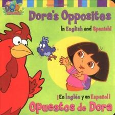 Dora's Opposites/Opuestos de Dora: In English and Spanish!/En Ingles y en