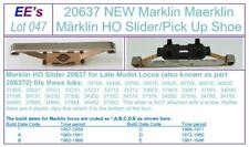 EE 20637 New Marklin HO Slider Pick Up Shoe for 3rd Rail Power Contact (lot 047)