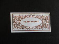 ancienne étiquette lithographiée bouteille de vin Chateauneuf milieu XIX ème