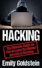 USED (LN) Hacking: The Ultimate Guide for You to Learn the Hidden secrets of Hac