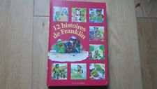LIVRE POUR ENFANT 12 HISTOIRES DE FRANKLIN