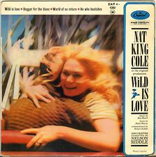 """NAT KING COLE """"WILD IS LOVE"""" POP VOCAL JAZZ 60'S EP CAPITOL 4-1392"""