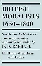 British Moralists: 1650-1800 (Volumes 2) 'Volume II: Hume - Bentham, and Index R