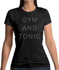 Gym And Tonic Womens T-Shirt - Gym - Workout - Alcohol - Gin - Exercise - Drink
