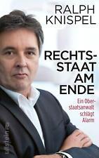 Ralph Knispel / Rechtsstaat am Ende9783550200885