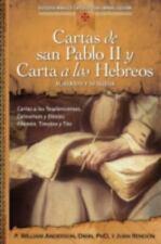 Cartas de san Pablo II y Carta a los Hebreos: Jesucristo y su Iglesia Estudio B