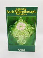 Bach Blütentherapie - Theorie und Praxis Mechthild Scheffer Buch