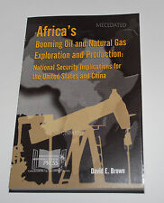 AFRICA'S BOOMING OIL & NATURAL GAS EXPLORATION & PRODUCTION US ARMY WAR COLLEGE
