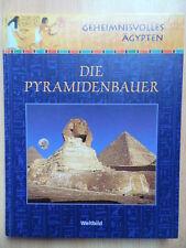 Die Pyramidenbauer Ägypten Pharao Kultur Archäologie Architekttur 4026411185224