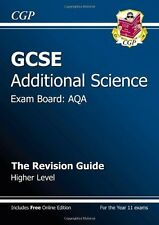 GCSE Additional Science AQA Revision Guide - Higher,CGP Books- 9781847627629