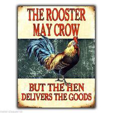 El gallo puede Crow, pero la Gallina-Metal Pared Firmar Placa cartel Impresión Foto