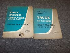 1961-1963 Ford C/H 850 950 1000 1100 Truck Shop Service Repair Manual 1962