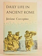 Good! Daily Life in Ancient Rome: by Jerome Carcopino (1971 PB)