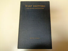 Warp Knitting and Glove Manufacture 1925 Textile Industry Machinery Vintage