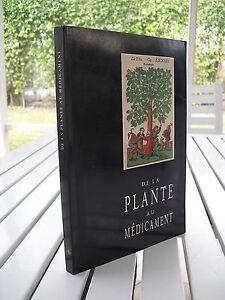 DE LA PLANTE AU MÉDICAMEN BY RODOLPHE SPICHIGER 1988 SIGNED