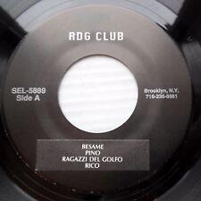RDG CLUB Italian pop 45 BESAME PINO RAGAZZI DEL GOLFO RICO / PER QUELLI CHE H115