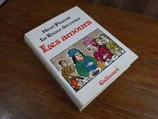 Henri POURRAT Le Tresor des Contes LES AMOURS Gallimard 1981 avec Jaquette