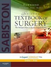 Sabiston Textbook of Surgery : The Biological Basis of Modern Surgical Practice