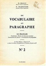 DU VOCABULAIRE AU PARAGRAPHE N°2, LE FRANCAIS CM, par BRAULT et CHARPENTIER,