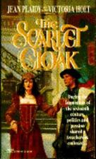 The Scarlet Cloak by Jean Plaidy and Ellalice Tate (1994, Paperback, Reprint)