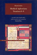 NEW Medical Aphorisms: Treatises 6-9 (Medical Works of Moses Maimonides)