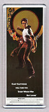 EVERY WHICH WAY BUT LOOSE - LARGE 'WIDE' FRIDGE MAGNET - CLINT EASTWOOD CLASSIC!