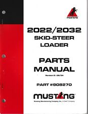 Mustang Omc 2022 Amp 2032 Skid Steer Loader Parts Manual