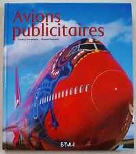 Avions Publicitaires F VERGNERES & M NEGRERIE éd ETAI 2004