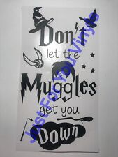 Don't Let The Muggles Get You Down Harry Potter Inspired Bottle Vinyl Decal