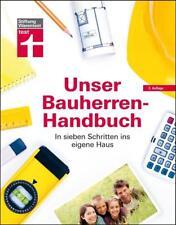 Unser Bauherren-Handbuch von Karl-Gerhard Haas (3. Ausgabe, 2016)