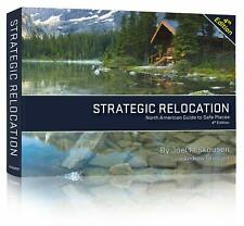 Strategic Relocation: North American Guide to Safe Places, 4th Edition