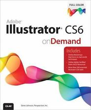 Adobe Illustrator CS6 on Demand (2nd Edition)