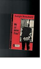 Leigh Brackett-where is my wife? - 1962