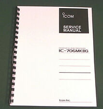 "Icom IC-706MkIIG Service Manual: 11"" X 17"" Foldout Schematics & Plastic Covers!"