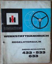 IHC Schlepper 433 + 533 + 633 Werkstatthandbuch Regelhydraulik