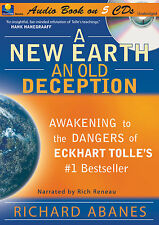 A New Earth, an Old Deception: Audio Book Unabridged on CD...Richard Abanes