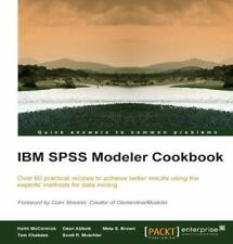 IBM SPSS Modeler Cookbook by Meta S. Brown, Dean Abbott and Keith McCormick...