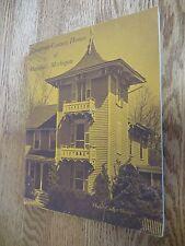 Marshall, Michigan Nineteenth Century Homes & Railroad Buildings, Calhoun Cty MI