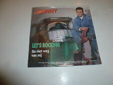 "JOHNNY - Let's Rocking - 1988 Dutch 2-track 7"" Juke Box Vinyl Single"
