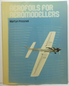 Aerofoils For Aeromodellers. Martyn Pressnell. Good, Clean Condition