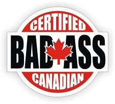 Certified Bad Ass Canadian Hard Hat Sticker | Helmet Toolbox Decal | Canada