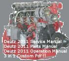 Deutz 2011 Engine Service Workshop Parts Operation Manuals custom 3 in 1 Pdf  CD