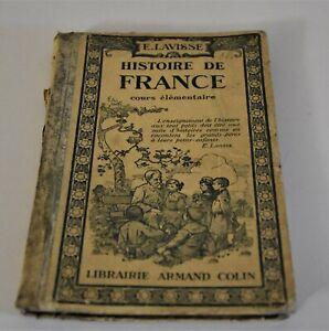 HISTOIRE DE FRANCE - E.LAVISSE - 1920 - COURS ELEMENTAIRE