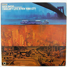BUCK OWENS & BUCKAROOS  I Wouldn't Live In New York City LP 1970 COUNTRY NM- NM-