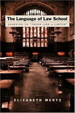 "The Language of Law School: Learning to ""Think Like a Lawyer"", Communications, G"