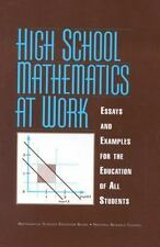 High School Mathematics at Work: Essays and Examples for the Education of All