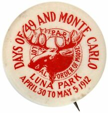 "Moose Lodge ""Days Of 49 And Monte Carlo� 1912 Button From Luna Park Event."