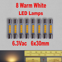 8x LED Lamps Vintage Audio 6x30mm AC6.3V Direct Drop-in Replacement Dial Lights